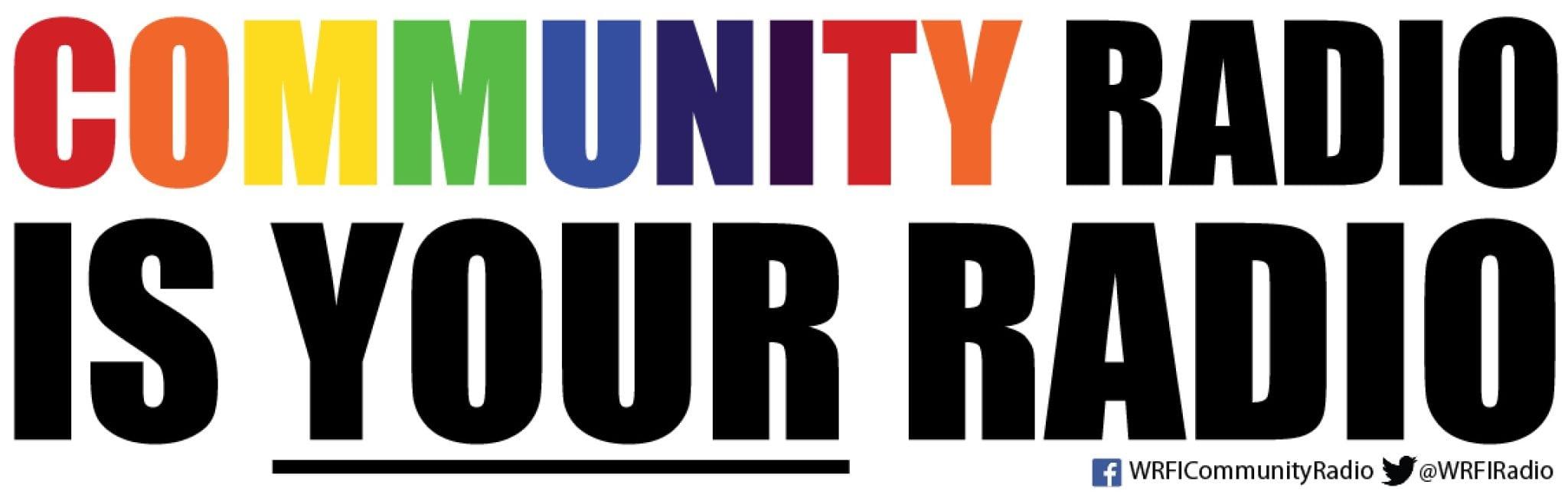Community Radio is YOUR Radio: Please Support WRFI - WRFI ...