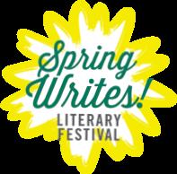 Spring Writes Literary Festival